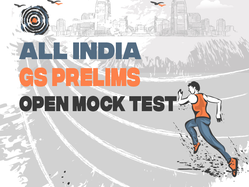 All India GS Prelims Open Mock Test