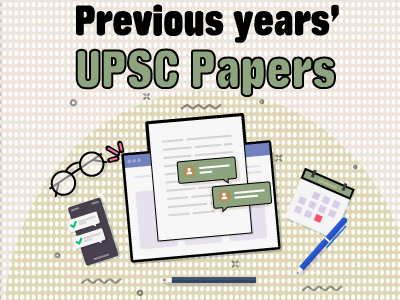 Previous years' UPSC question papers